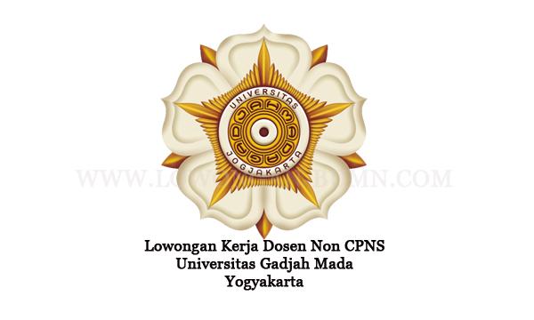 Lowongan Kerja Dosen Non CPNS Universitas Gadjah Mada Yogyakarta