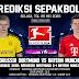 Prediksi Borussia Dortmund Vs Bayern Munchen 26 Mei 2020 Pukul 23.30 WIB