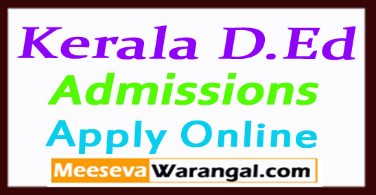 Kerala D.Ed TTC Diploma in Education Admissions Form 2017-2019 Apply Online
