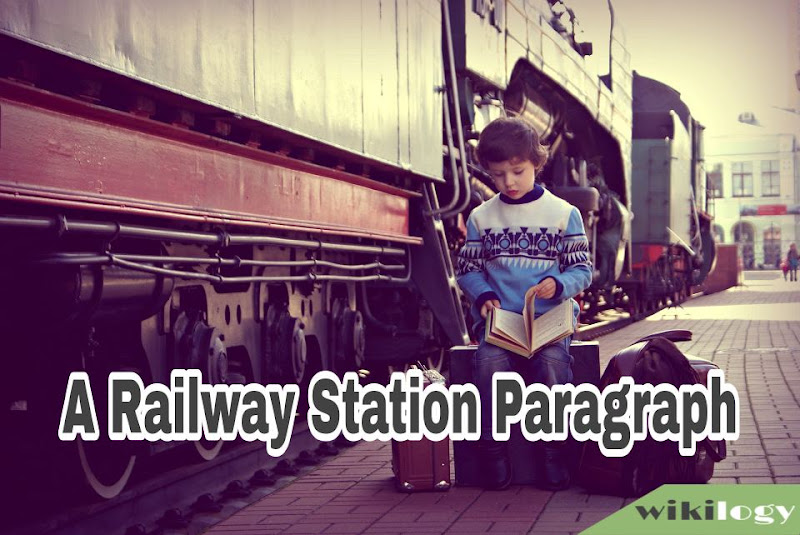 A Railway Station Paragraph
