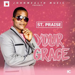 Music: St. Praise - Your Grace
