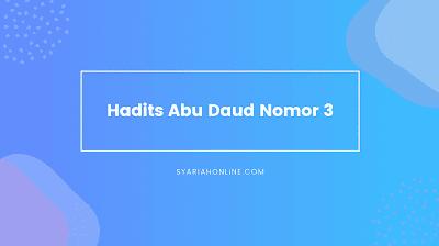 Hadits Abu Daud Nomor 3