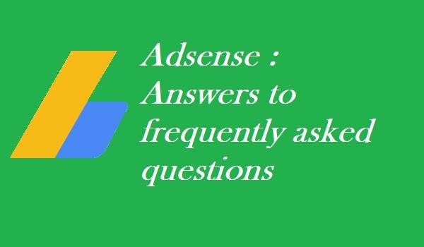 Adsense: Answers to FAQ