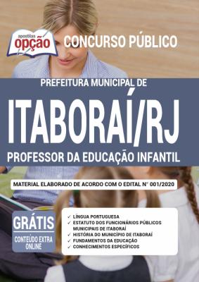 A Apostila Prefeitura de Itaboraí -RJ em PDF - Professor da Educação Infantil - 2020 foi elaborada de acordo com o Edital 01/2020 do concurso, por professores especializados em cada matéria e com larga experiência em concursos.
