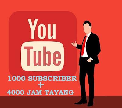 Cara Mendapatkan 1000  Subscriber dan 4000 Jam Tayang