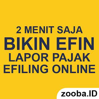 Membuat EFIN Online? Syarat Laporan SPT Tahunan Online