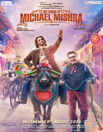 Poster Of The Legend of Michael Mishra 2016 Hindi 140MB DVDScr HEVC Mobile Watch Online Free Download Worldfree4u