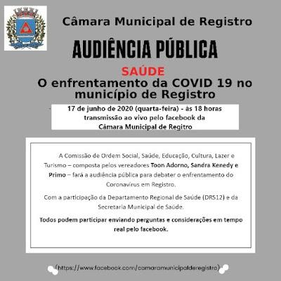Hoje, Audiência Pública que  debaterá sobre o enfrentamento da COVID 19 em Registro-SP
