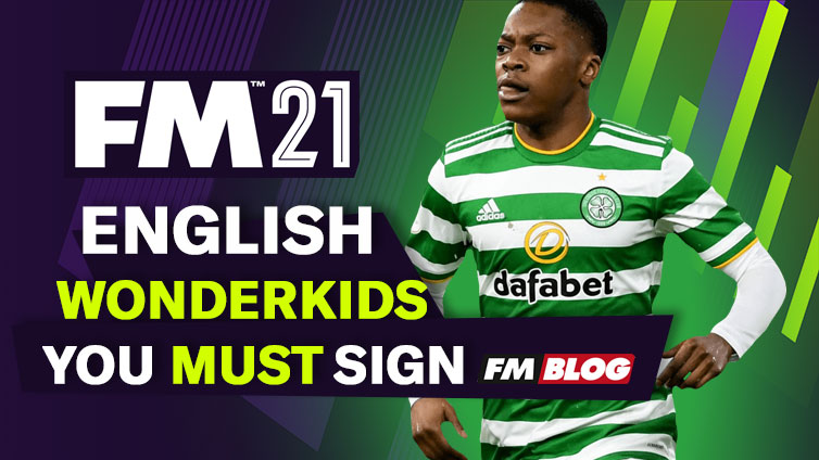 6 English Wonderkids that you should sign in Football Manager 2021