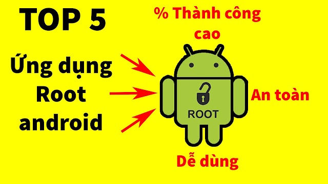 Tải về 5 ứng dụng hỗ trợ root android