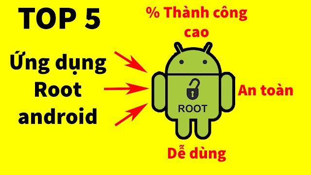 TOP 5 ứng dụng hỗ trợ Root điện thoại Android trực tiếp không cần máy tính tốt và an toàn nhất