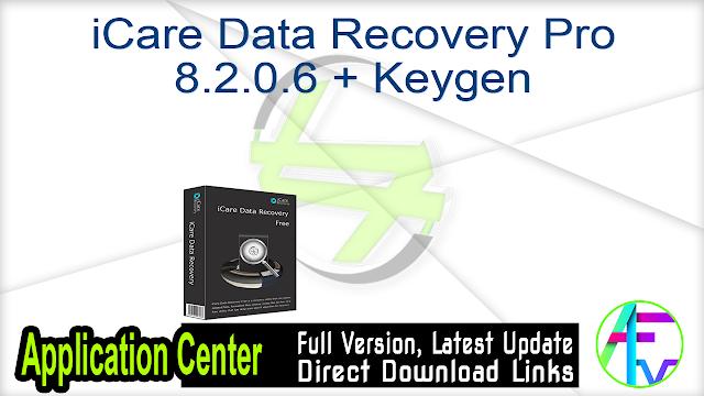 iCare Data Recovery Pro 8.2.0.6 + Keygen