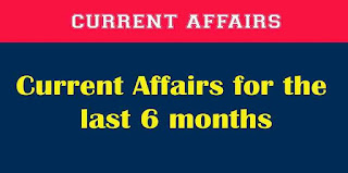 Last 6 months Current Affairs PDF