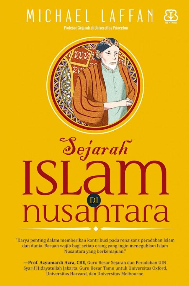Tilik Sejarah Islam di Nusantara Lewat Pengamatan Orientalis Belanda