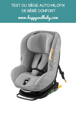 puericulture : mon avis sur le siege auto milofix de bebe confort