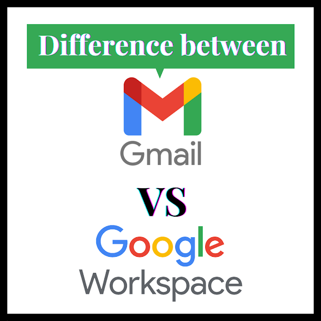 The Difference Between Google Workspace User and Gmail User