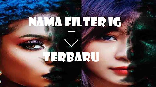 Nama Filter IG Terbaru