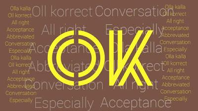 OK का पूर्ण रूप OK का पूर्ण रूप क्या है? हिन्दी में idoltube -