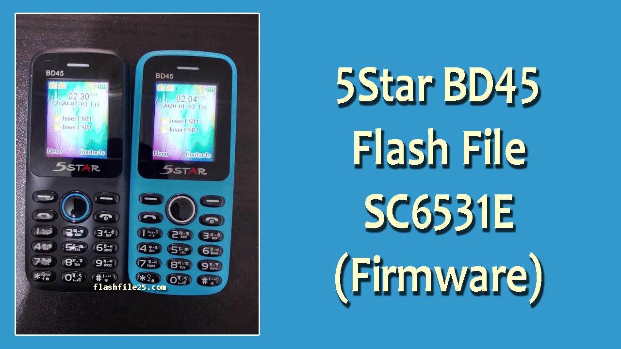 5star bd45 flash file