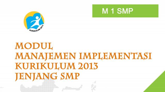 Modul Manajemen Implementasi Kurikulum 2013 Jenjang SMP