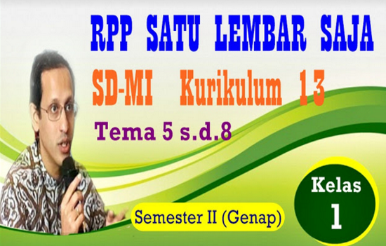 RPP K13 Kelas 1 Tema 5 Hingga Tema 8 Seemster 2