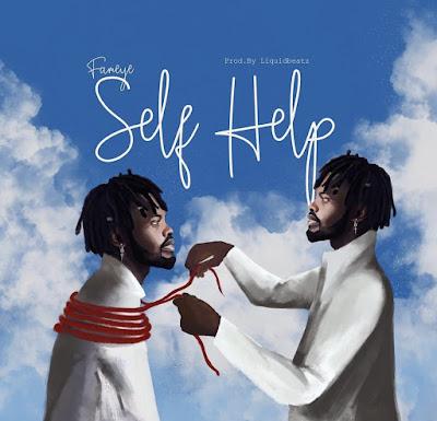 Fameye - Self Help (Prod. By Liquid Beatz - Audio MP3)