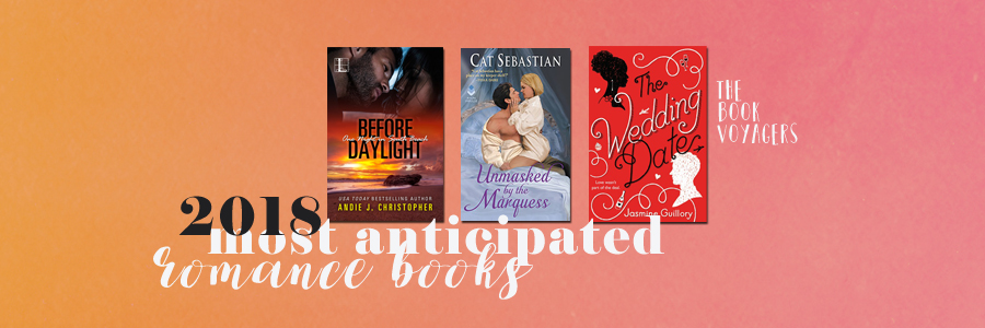 Most Anticipated Romance 2018 The Book Voyagers