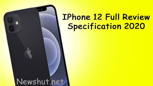 IPhone 12 Full Review and Specification 2020