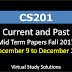 CS201 Current and Past Mid Term Papers Fall 2017