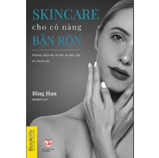 Skincare Cho Cô Nàng Bận Rộn ebook PDF EPUB AWZ3 PRC MOBI