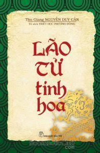 Lão Tử Tinh Hoa - Nguyễn Duy Cần