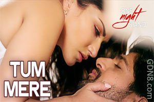 Tum Mere - One Night Stand - Sunny Leone