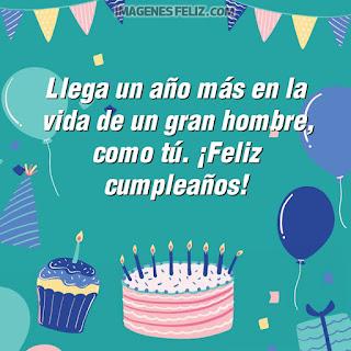 Imágenes de feliz cumpleaños para hombre gratis. Tarjetas con mensajes y frases bonitas para hombres para descargar