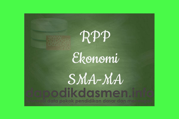 RPP 1 Halaman K13 SMA/MA Kelas 11 Ekonomi Semester 1, Download RPP Ekonomi Kurikulum 2013 SMA Kelas 11 Revisi 1 Lembar, RPP Silabus 1 Lembar Kelas 11