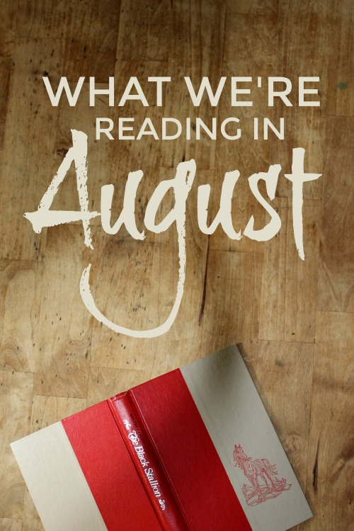What We're Reading in August 2018 #homeschool