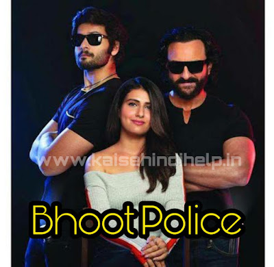 bhoot police full download filmywap