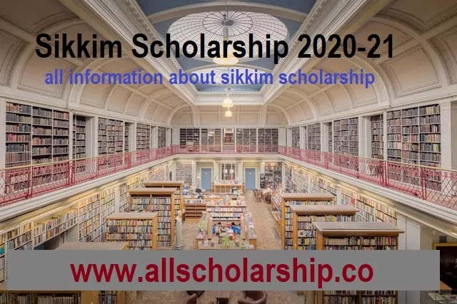 Sikkim Scholarship for post and pre matric 2020-21