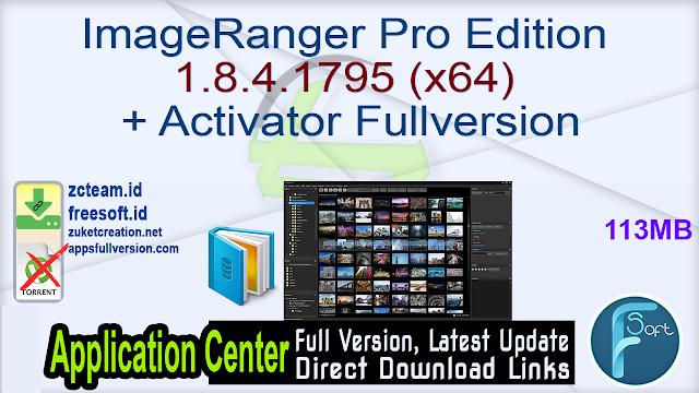 ImageRanger Pro Edition 1.8.4.1795 (x64) + Activator Fullversion