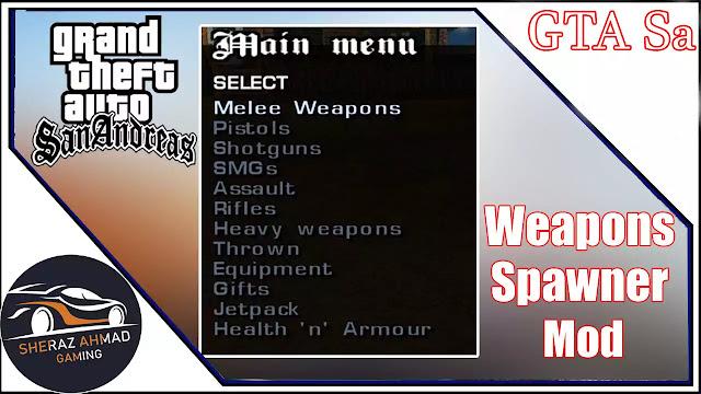 GTA San Andreas Weapon Spawner Mod