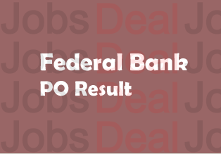 Federal Bank PO Result 2017