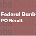 Federal Bank PO Result 2017 – Online Aptitude Test Cut Off/Merit List