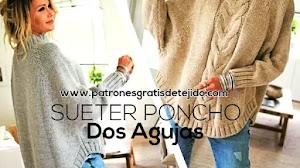 Cómo tejer suéter poncho dos agujas