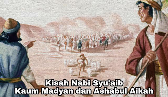 Kisah Nabi Syu'aib – Kaum Madyan dan Ashabul Aikah