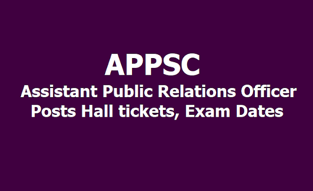 APPSC Assistant Public Relations Officer Posts Hall tickets, Exam Dates 2019