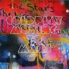 Moving To Mars ColdPlay Lyrics