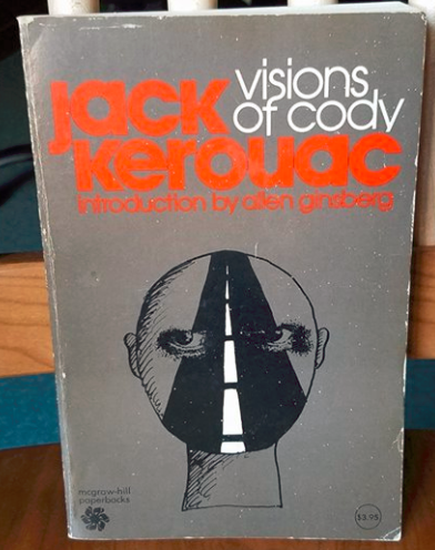 Item 39 In My Kerouac Bookshelf Curation Project Is This 398 Page Paperback Copy Of Jack Kerouacs Visions Cody A McGraw Hill Book Company