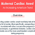 Maternal Cardiac Arrest an Increasing American Trends #infographic