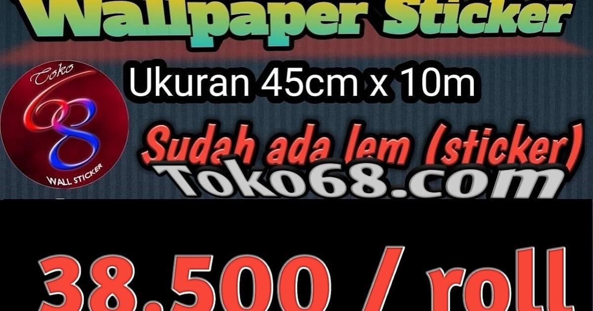 Toko 68 Wall Sticker Wallpaper Sticker 10m
