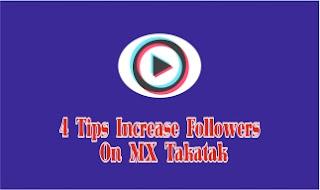 MX Takatak App Par Followers, Likes, Views Kaise Badhaye,Increase followers on mx takatak