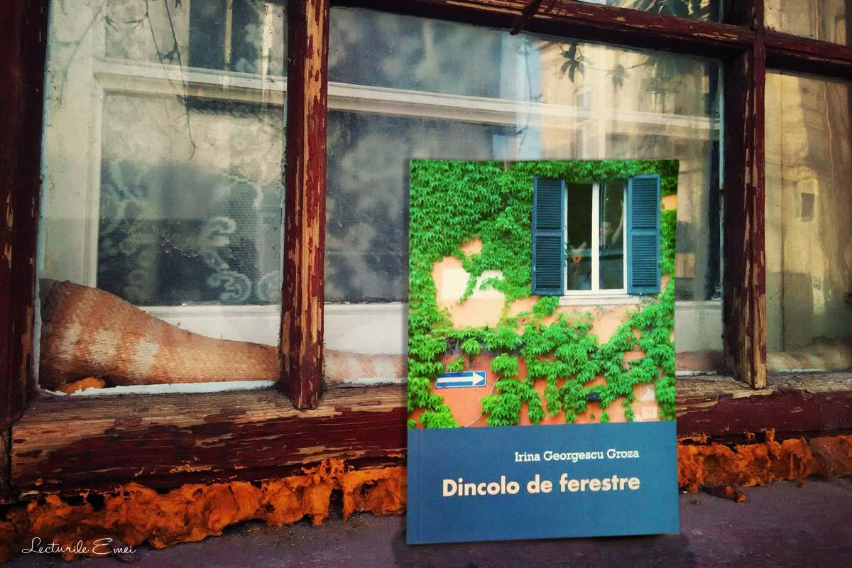 Dincolo de ferestre, proză scurtă de Irina Georgescu Groza